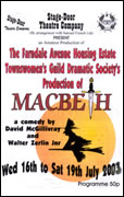 The Farndale Avenue Housing Estate Townswomen's Guild Dramatic Society's Production of Macbeth